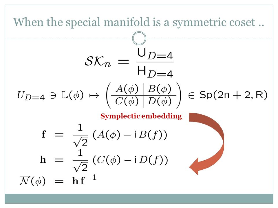 When the special manifold is a symmetric coset ..