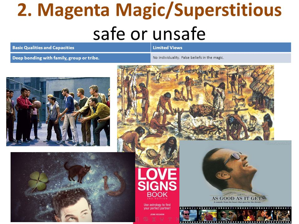 2. Magenta Magic/Superstitious safe or unsafe