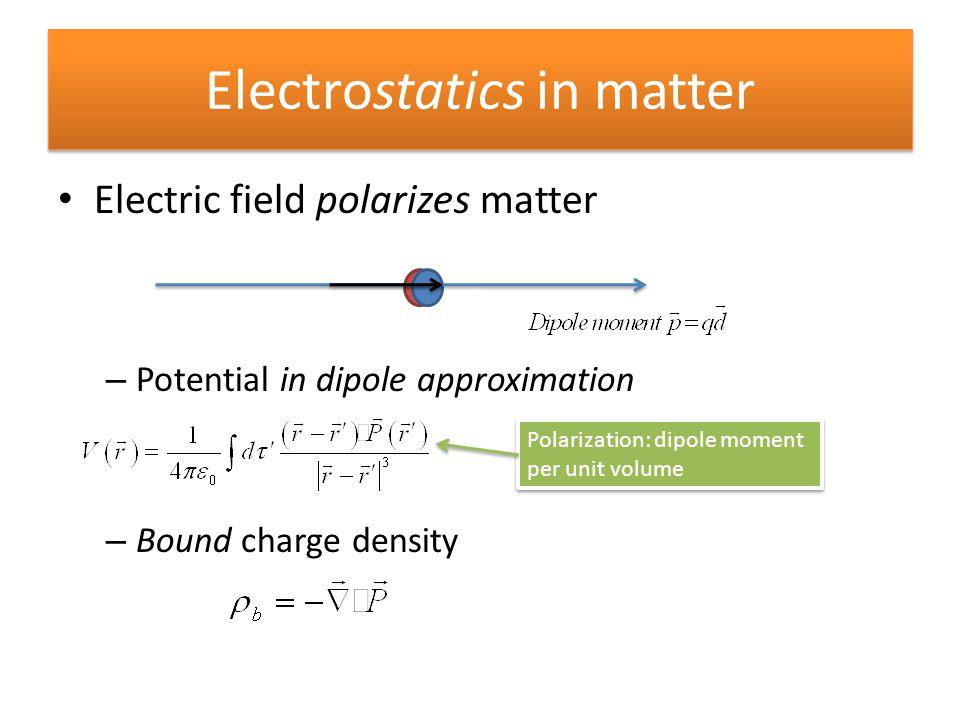 Electrostatics in matter