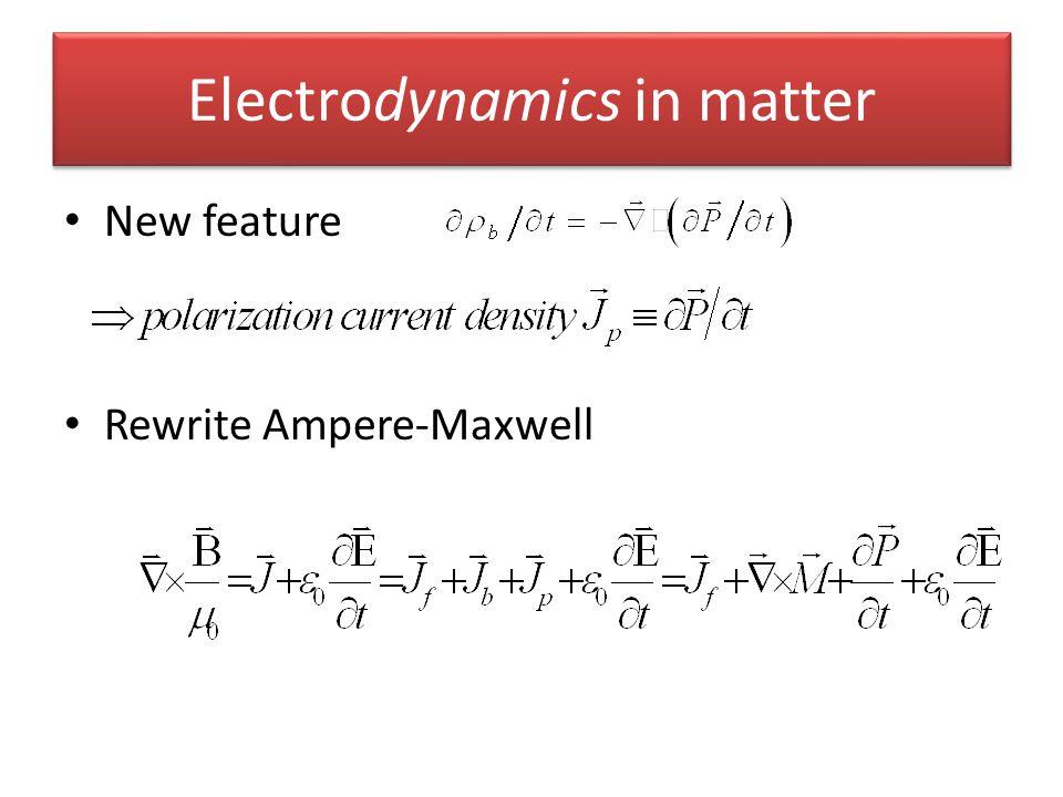 Electrodynamics in matter