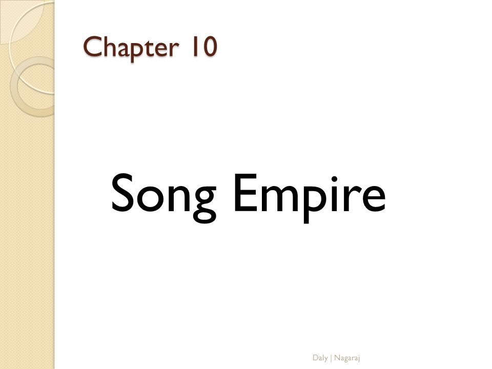Chapter 10 Song Empire Daly | Nagaraj
