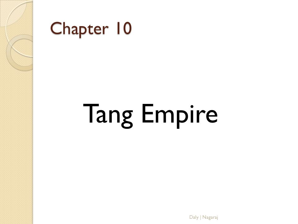 Chapter 10 Tang Empire Daly | Nagaraj