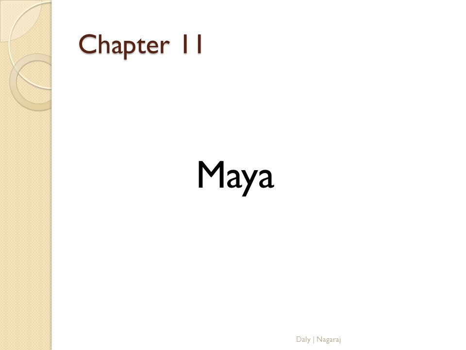 Chapter 11 Maya Daly | Nagaraj