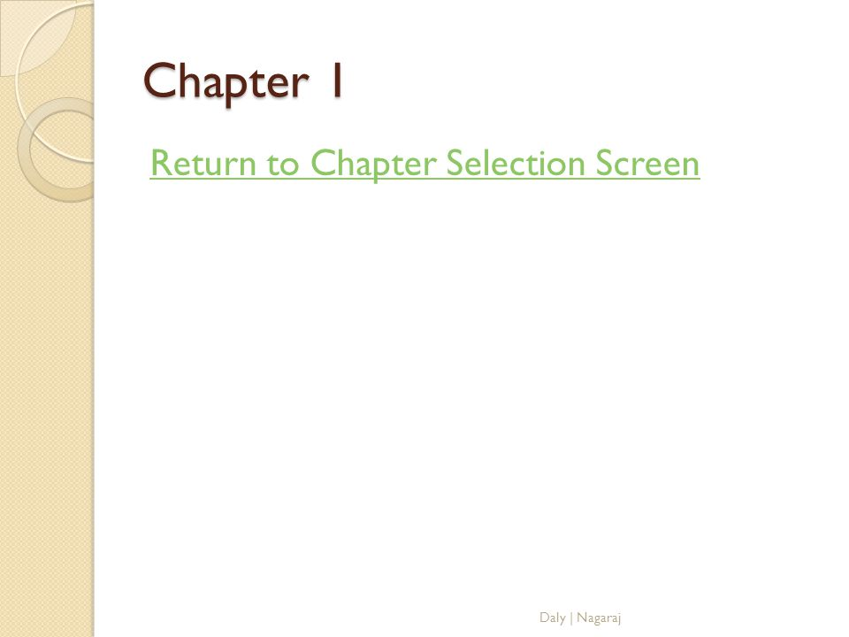Chapter 1 Return to Chapter Selection Screen Daly | Nagaraj