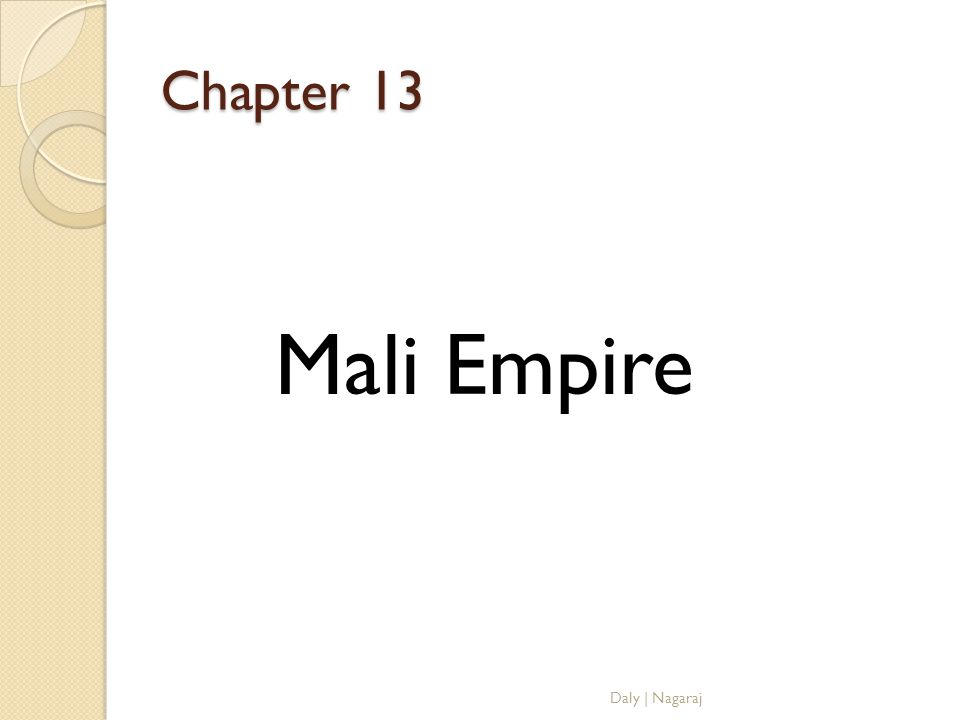Chapter 13 Mali Empire Daly | Nagaraj