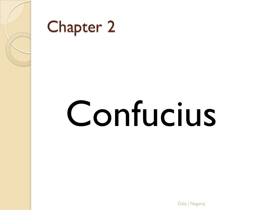 Chapter 2 Confucius Daly | Nagaraj