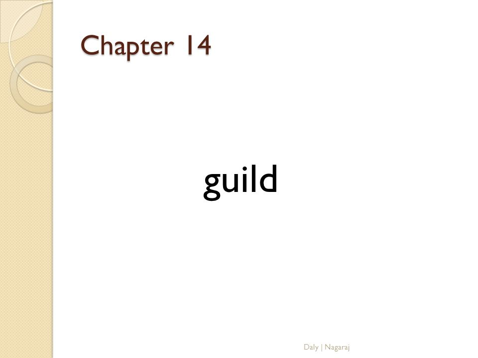 Chapter 14 guild Daly | Nagaraj