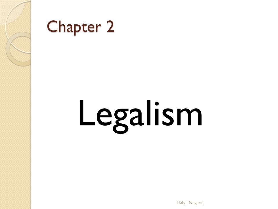 Chapter 2 Legalism Daly | Nagaraj
