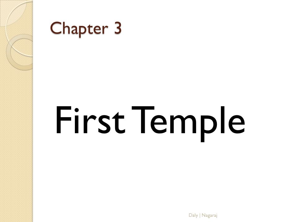 Chapter 3 First Temple Daly | Nagaraj