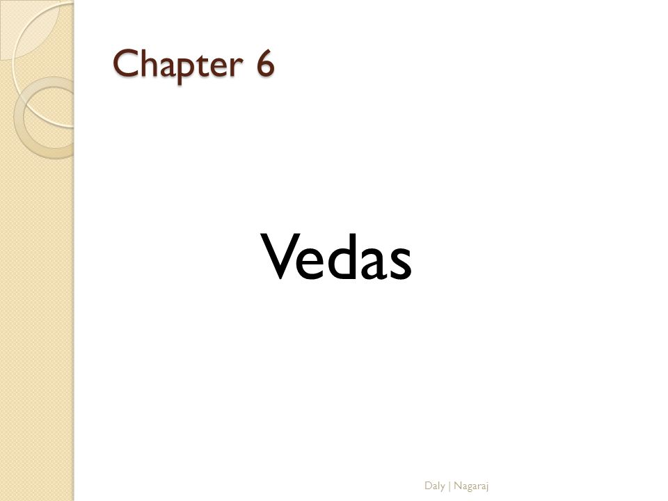 Chapter 6 Vedas Daly | Nagaraj