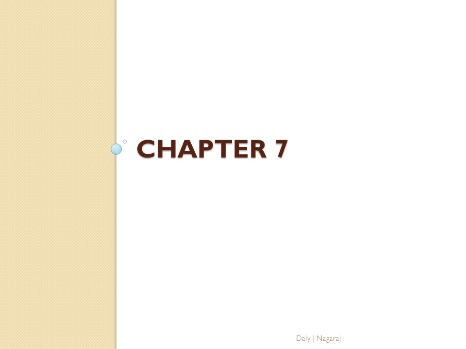 Chapter 7 Daly | Nagaraj