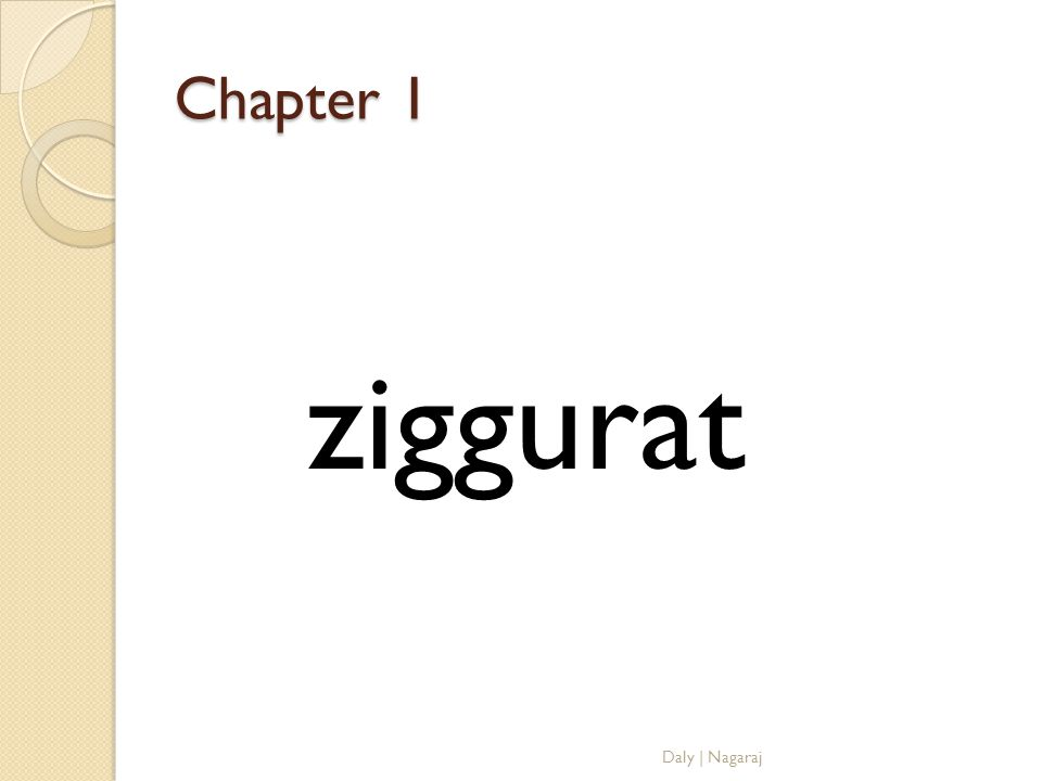 Chapter 1 ziggurat Daly | Nagaraj