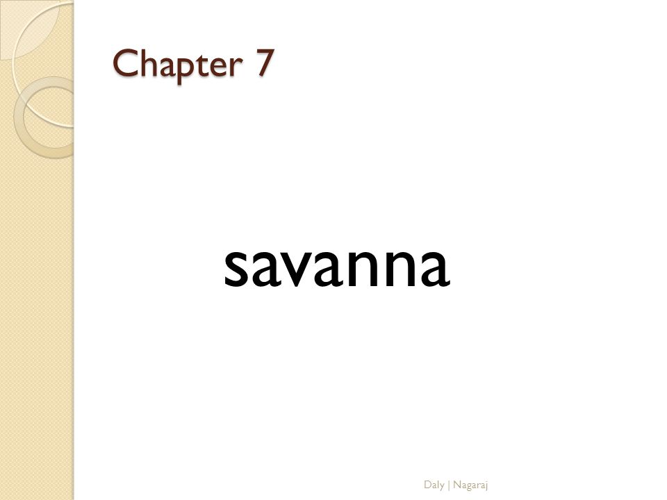 Chapter 7 savanna Daly | Nagaraj