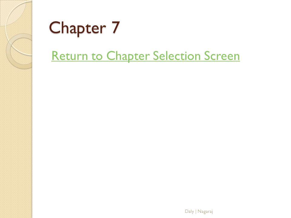 Chapter 7 Return to Chapter Selection Screen Daly | Nagaraj