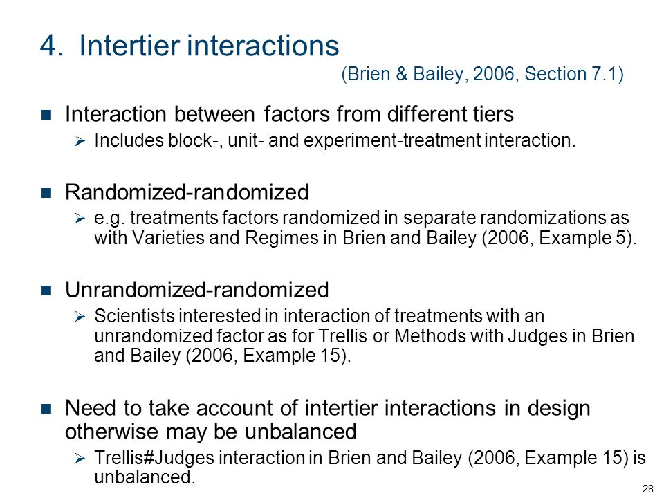 4. Intertier interactions (Brien & Bailey, 2006, Section 7.1)