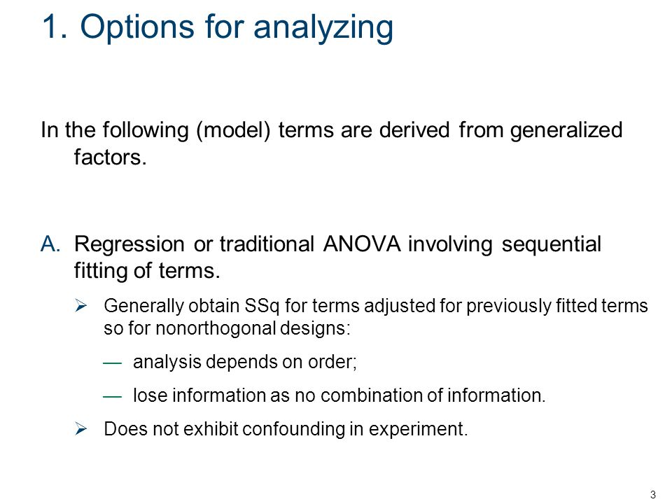 1. Options for analyzing In the following (model) terms are derived from generalized factors.