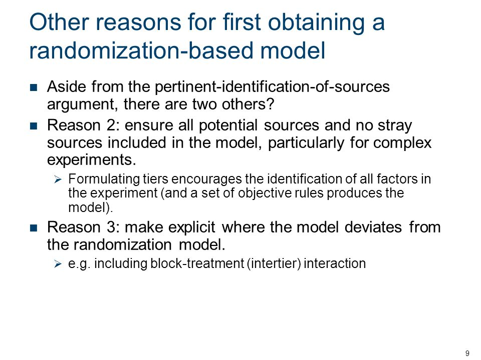Other reasons for first obtaining a randomization-based model
