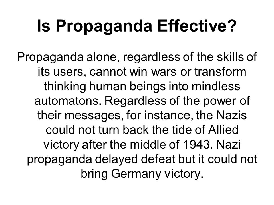 Is Propaganda Effective