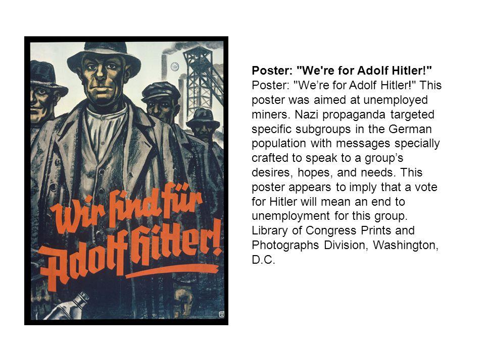 Poster: We re for Adolf Hitler!