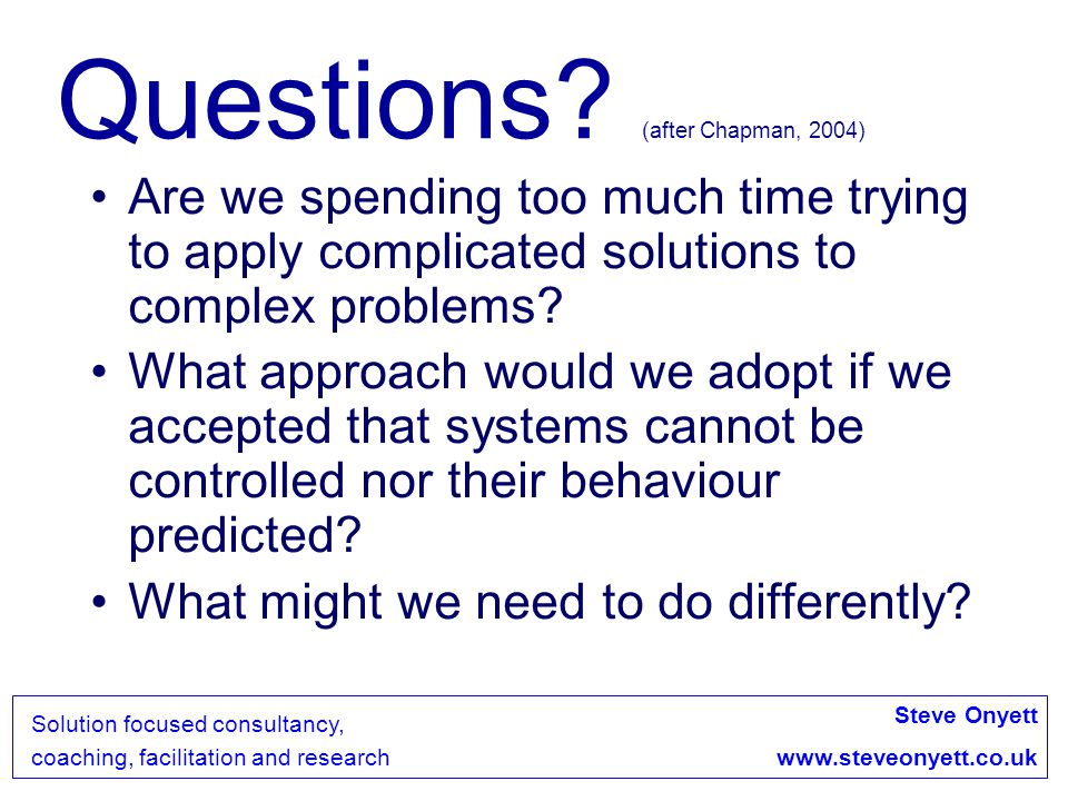 Questions (after Chapman, 2004)
