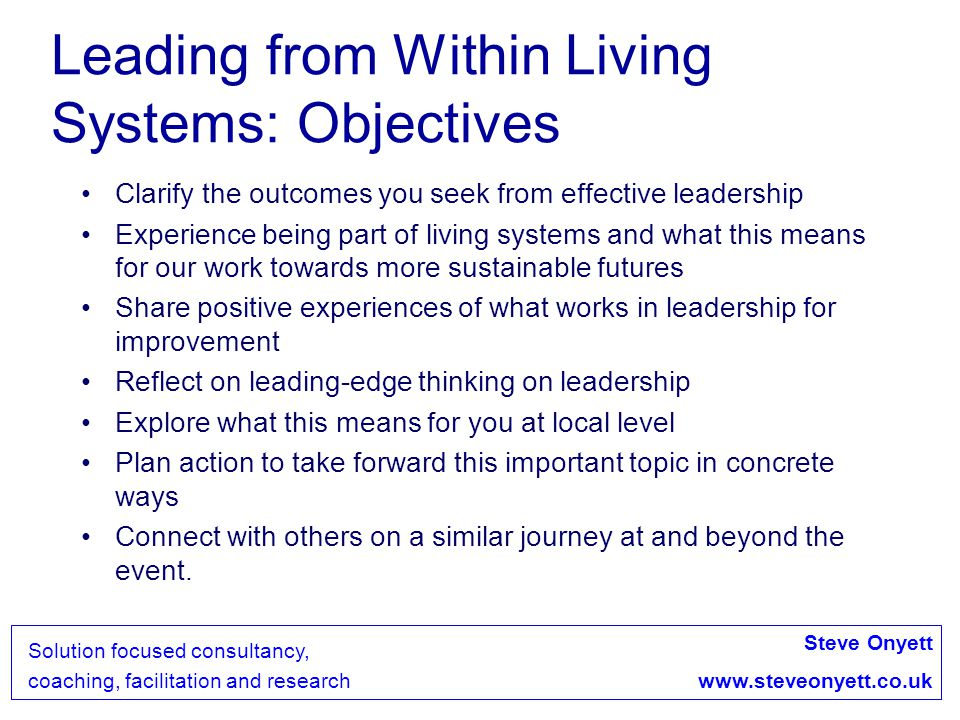 Leading from Within Living Systems: Objectives