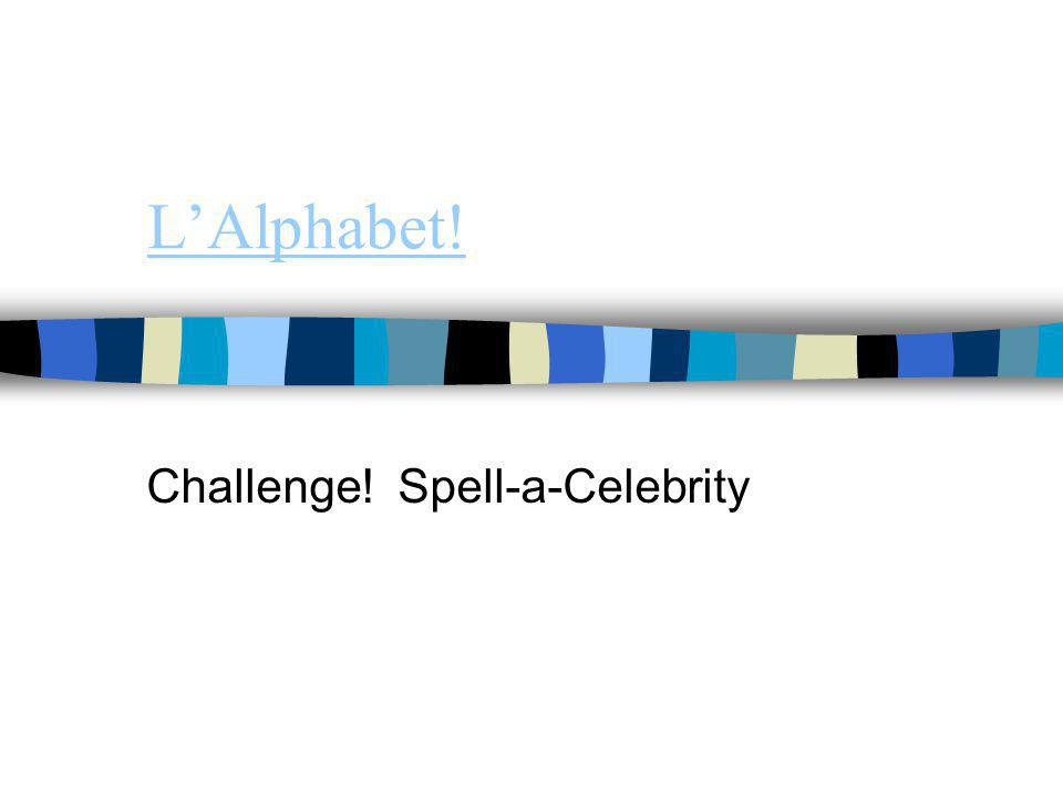 Challenge! Spell-a-Celebrity