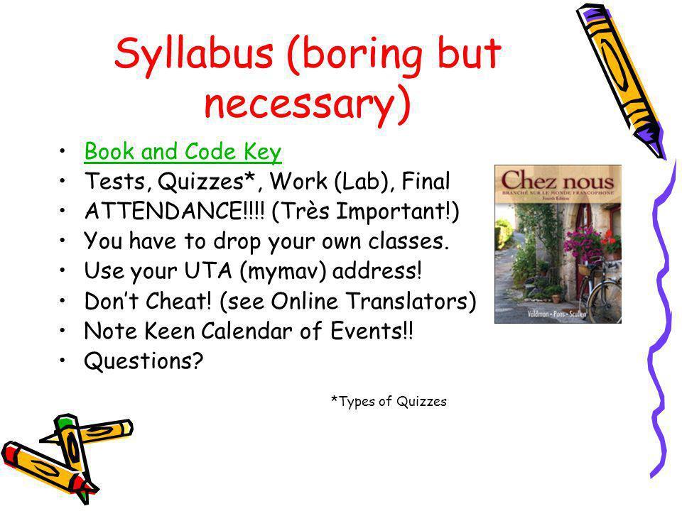Syllabus (boring but necessary)