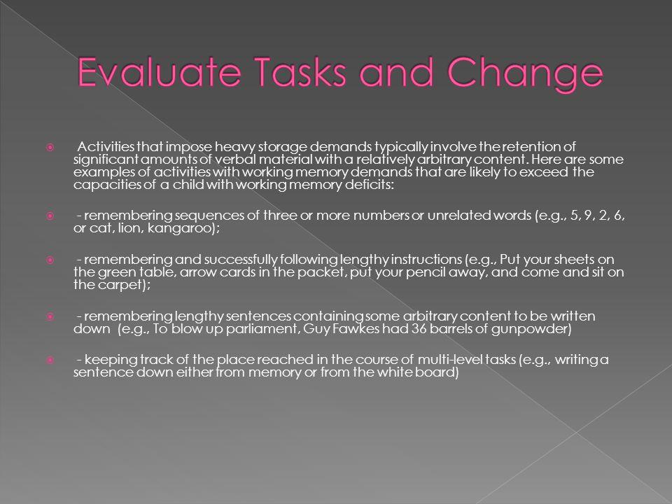 Evaluate Tasks and Change