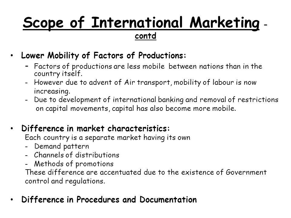 Scope of International Marketing - contd