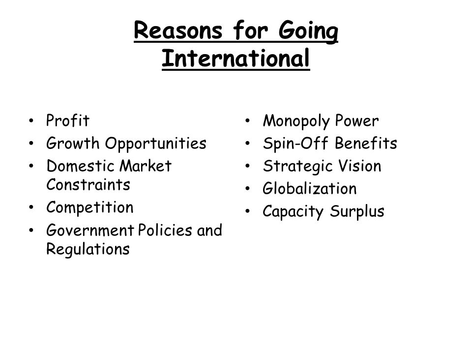 Reasons for Going International