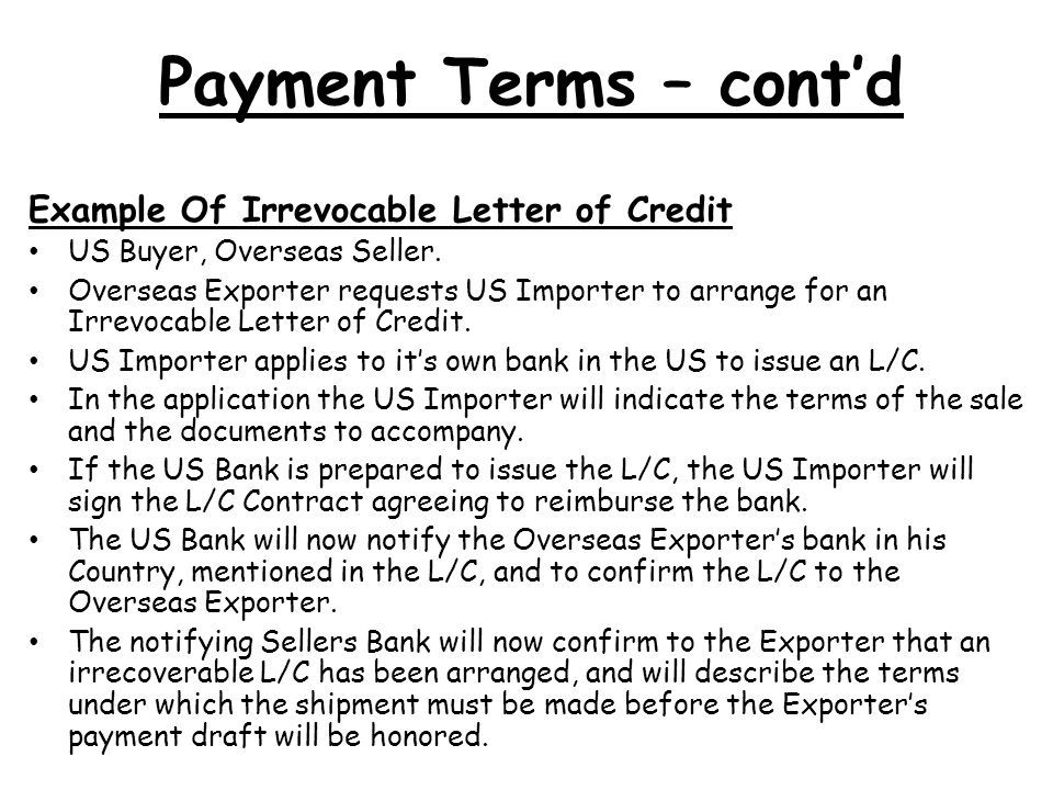 Payment Terms – cont'd Example Of Irrevocable Letter of Credit