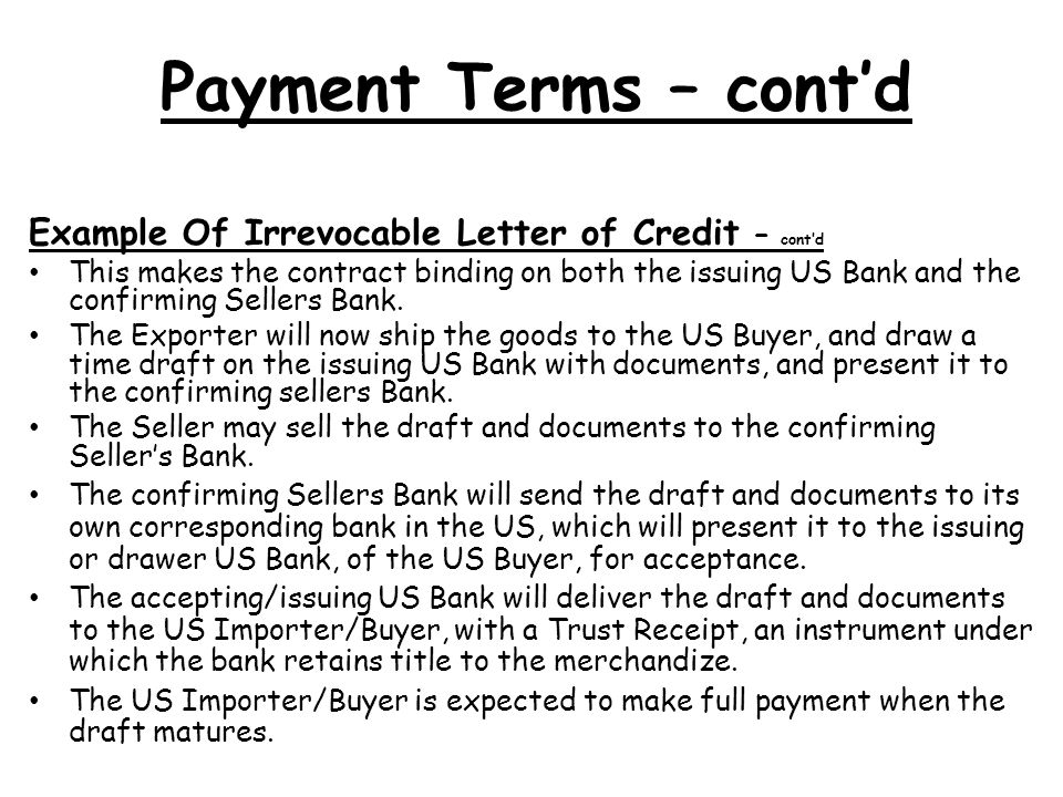 Payment Terms – cont'd Example Of Irrevocable Letter of Credit – cont'd.