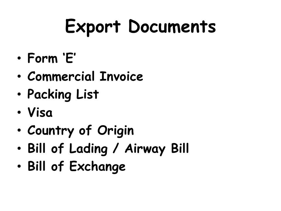 Export Documents Form 'E' Commercial Invoice Packing List Visa