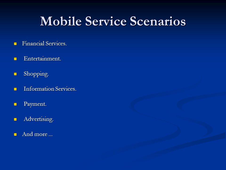 Mobile Service Scenarios