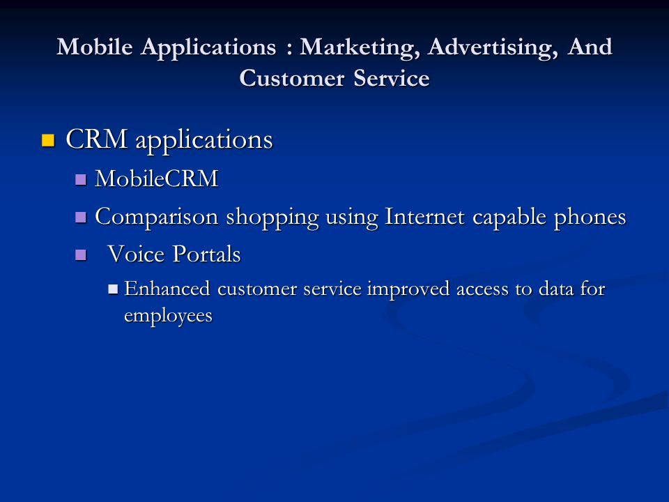 Mobile Applications : Marketing, Advertising, And Customer Service
