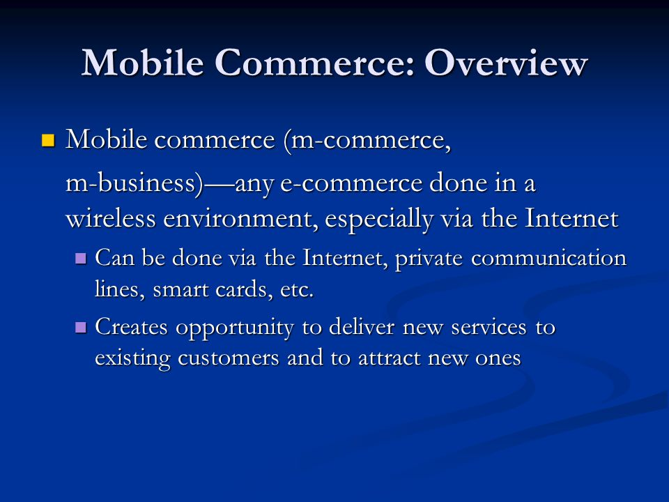 Mobile Commerce: Overview