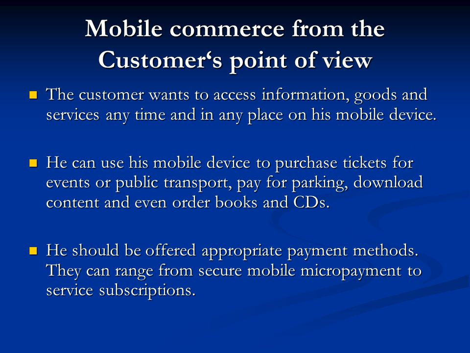 Mobile commerce from the Customer's point of view