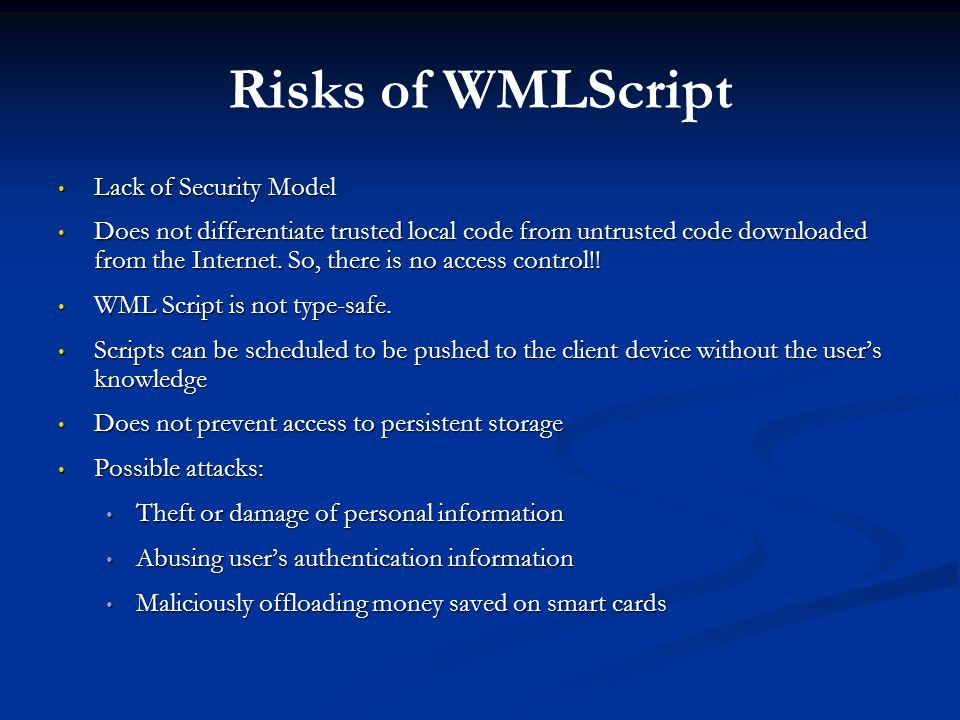 Risks of WMLScript Lack of Security Model