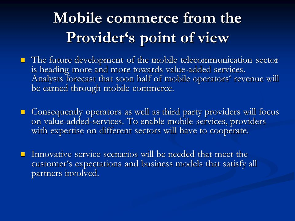 Mobile commerce from the Provider's point of view