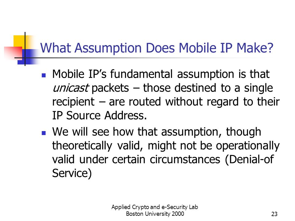 What Assumption Does Mobile IP Make
