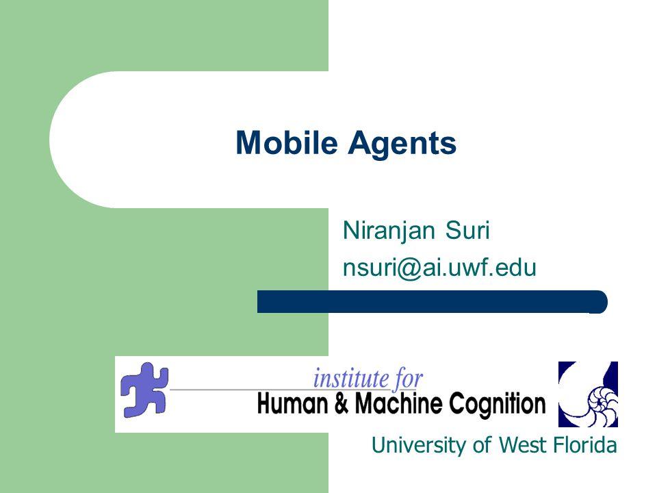 Niranjan Suri nsuri@ai.uwf.edu