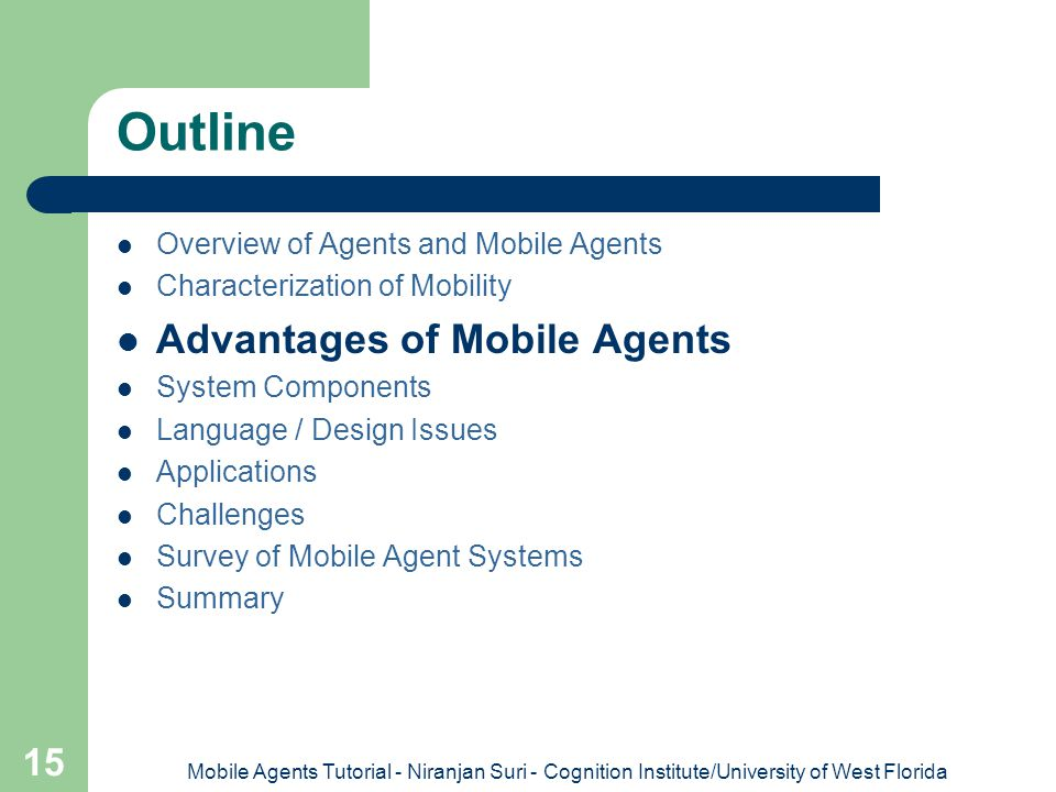 Outline Advantages of Mobile Agents