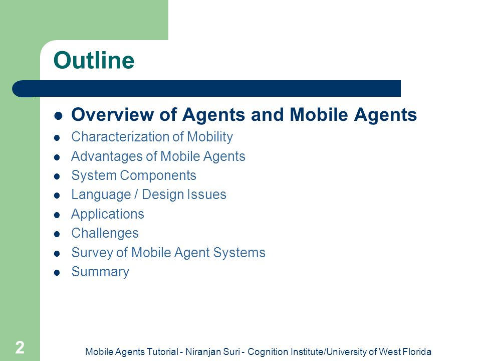 Outline Overview of Agents and Mobile Agents