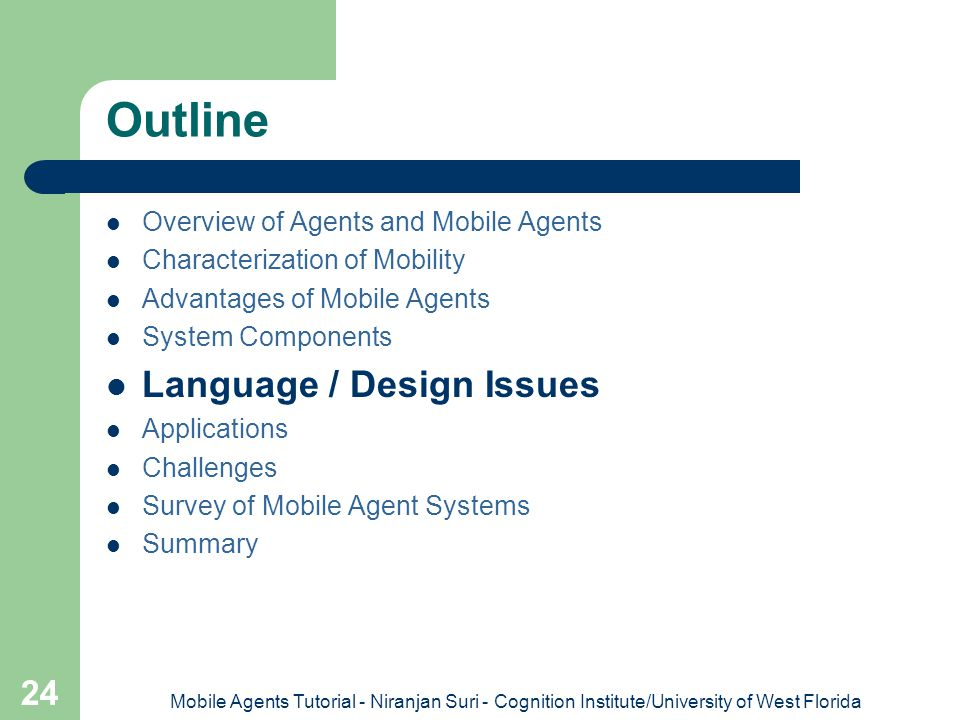 Outline Language / Design Issues Overview of Agents and Mobile Agents