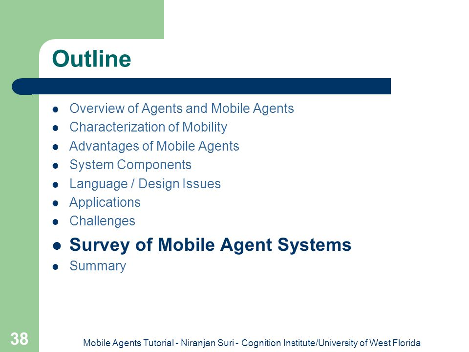 Outline Survey of Mobile Agent Systems