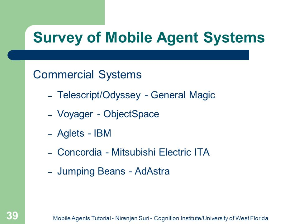 Survey of Mobile Agent Systems