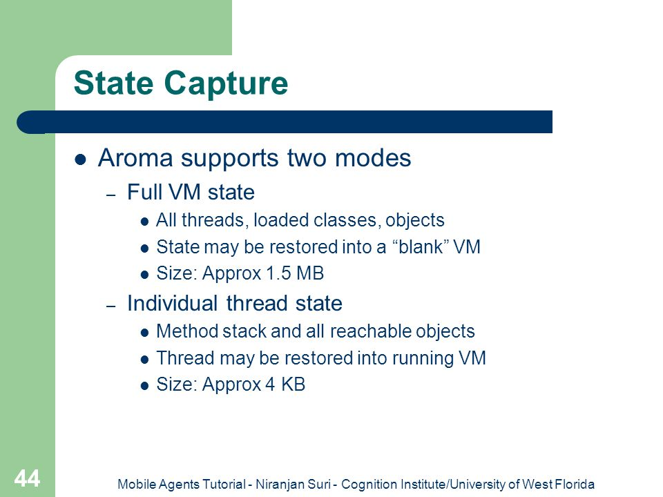 State Capture Aroma supports two modes Full VM state