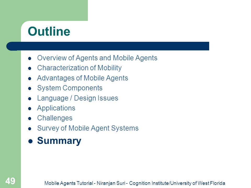 Outline Summary Overview of Agents and Mobile Agents