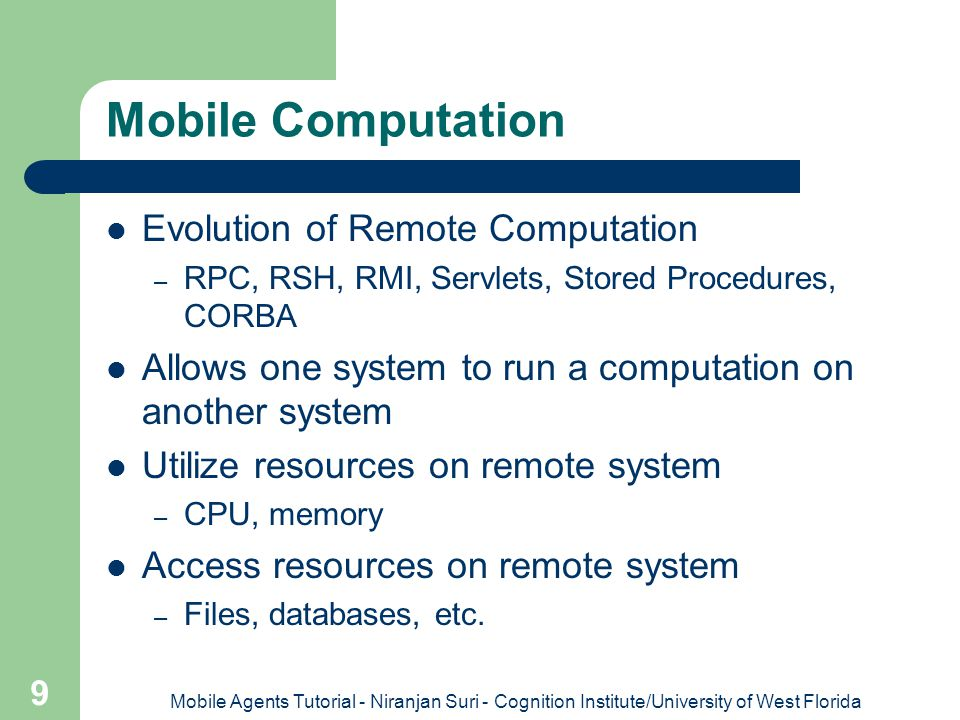 Mobile Computation Evolution of Remote Computation