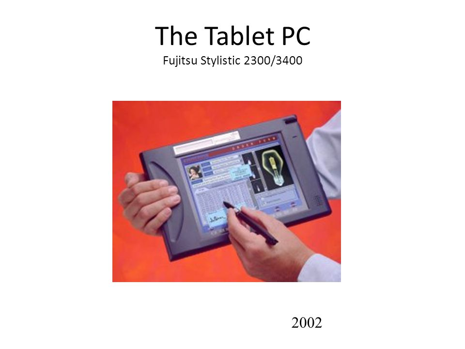 The Tablet PC Fujitsu Stylistic 2300/3400